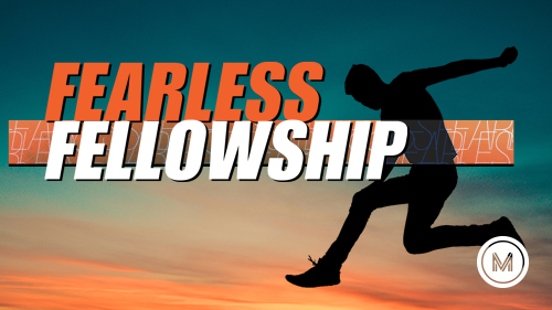 Fearless Fellowship Graphic