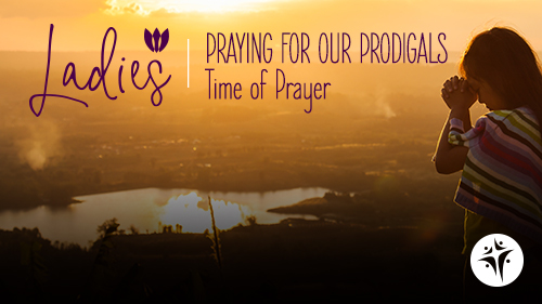 Praying for our Prodigals Graphic