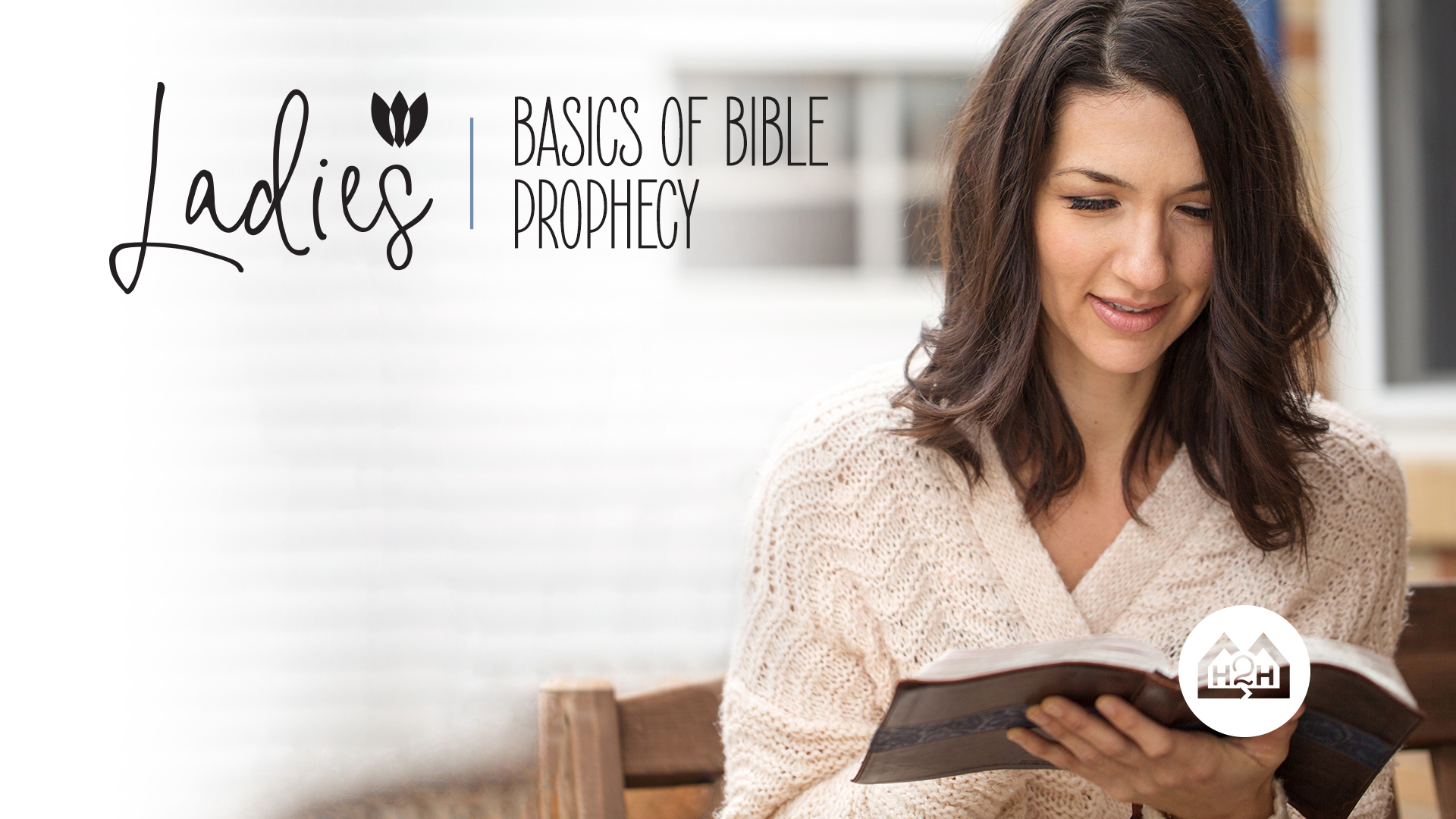 Ladies Basics of Bible Prophecy